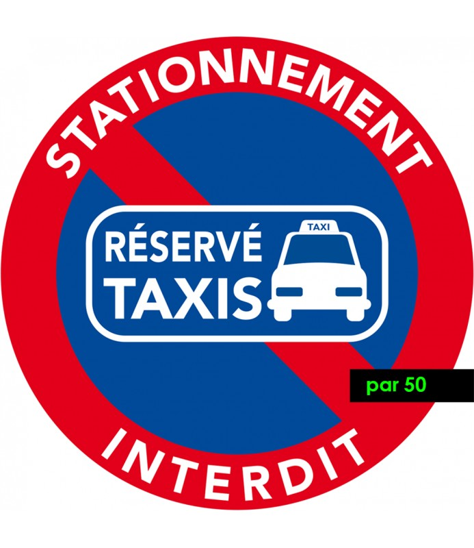 stationnement interdit sauf taxis. Lot de 50 autocollants