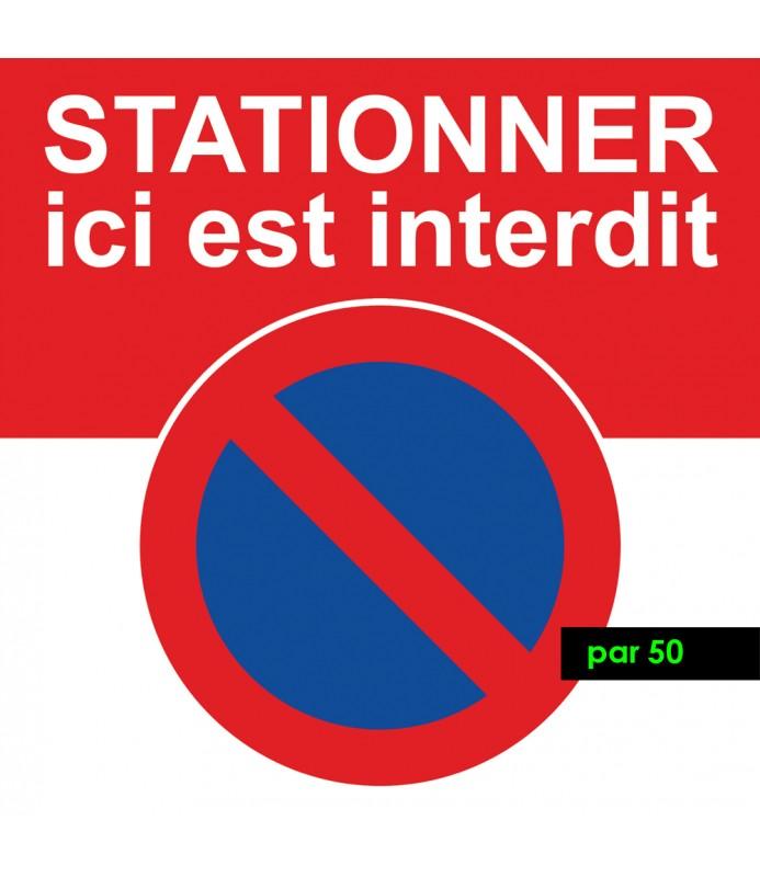 Autocollant stationner ici est interdit. Vendus par lot de 50