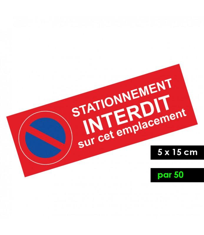 Stickers pour stationnement interdit. Vendus par lot de 50